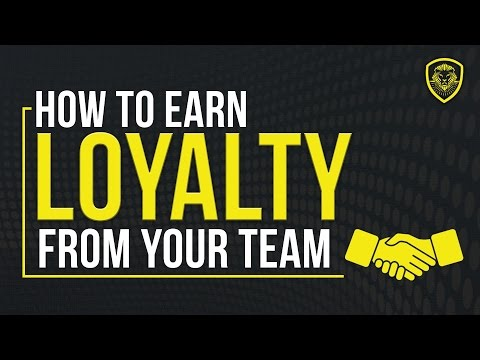 EARN Your Team's Loyalty