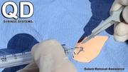 QD Syringe - Suture Removal Assistance