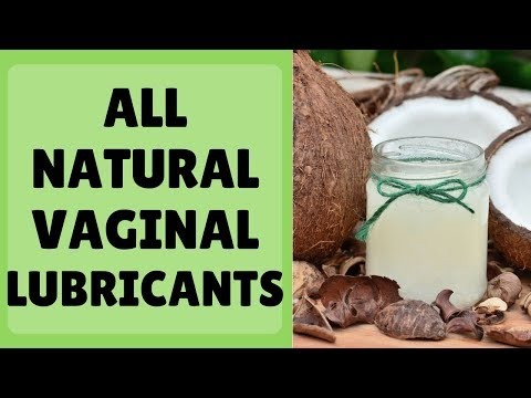 All Natural Vaginal Lubricants