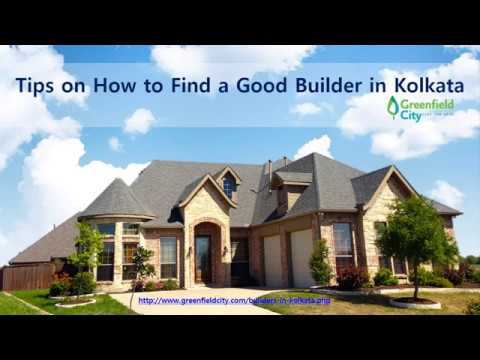 Tips on How to Find a Good Builder in Kolkata