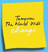 Tomorrow The World Will Change