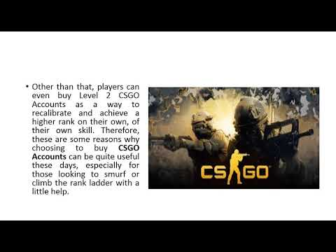 Buy CSGO Accounts and increase ranks