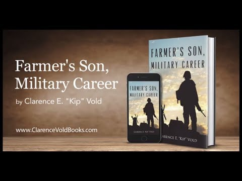 """Farmer's Son, Military Career by Clarence E. """"KIP"""" Vold Book Trailer"""