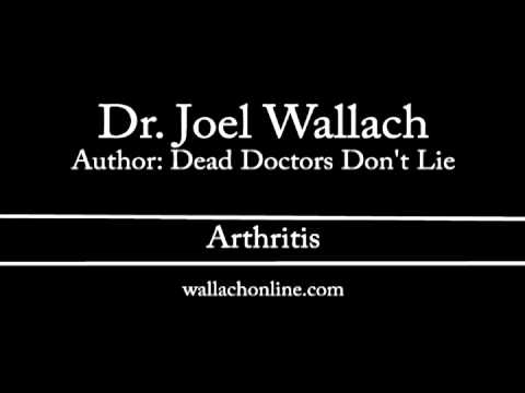 Dr. Joel Wallach - Dead Doctors Don't Lie - Arthritis