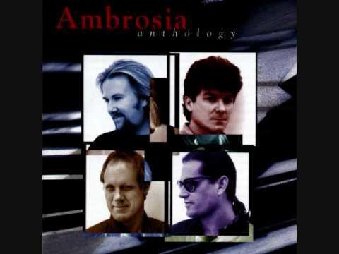 Ambrosia - Biggest Part of Me (HQ)