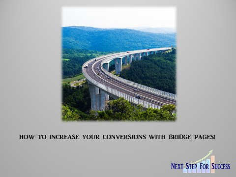 HOW TO INCREASE YOUR CONVERSIONS WITH BRIDGE PAGES