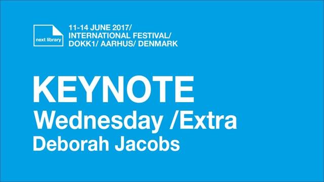 Keynote Wednesday /extra Deborah Jacobs /Next 2017
