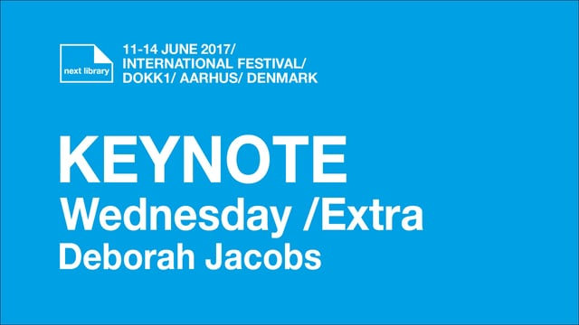 Keynote Wednesday /extra Deborah Jacobs /Next 2017