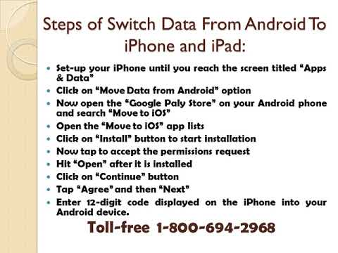 8006942968 |Switch Data From Android To iPhone and iPad?