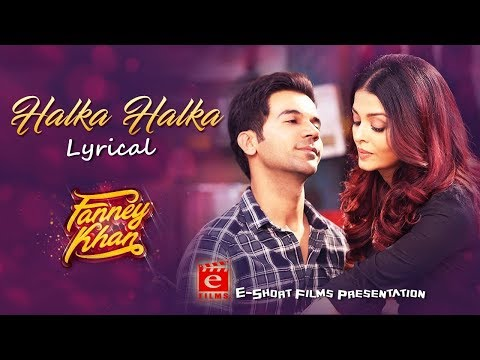 Halka Halka Suroor Hai Full Song With Lyrics | FANNEY KHAN | Sunidhi Chauhan, Divya Kumar