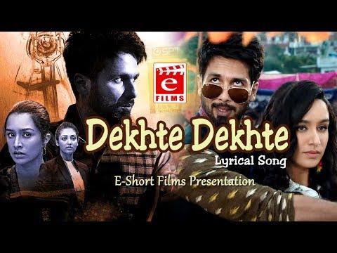 Dekhte Dekhte Full Song Lyrics Atif Aslam | Batti Gul Meter Chalu | Nusrat Saab Rochak Manoj