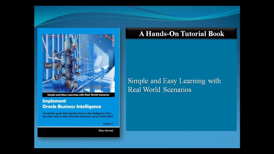 Oracle Business Intelligence (OBIEE) Tutorial Book