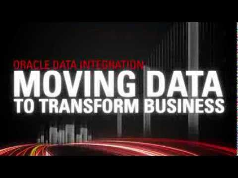 Oracle Data Integration - Moving Data to Transform Business