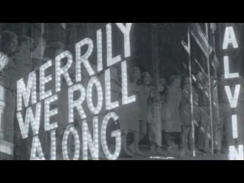 """Our Time"" - Merrily We Roll Along"