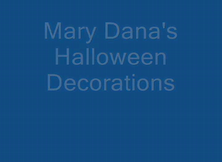 Mary Dana Halloween Decorations