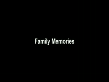 Family Memories:  Number One