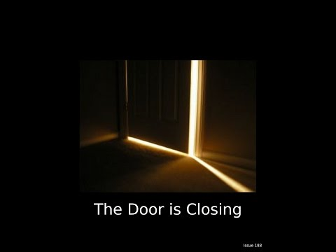 Steve Quayle End Time Warning! The Door is Closing