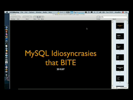 MYSQL Idiosyncrasies that Byte