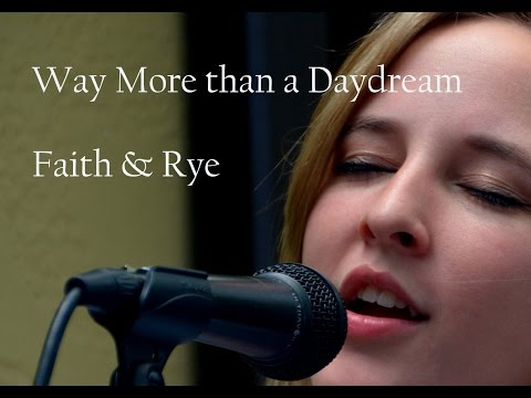 Faith and Rye: Sexy, smoldering, and sultry--Way More Than a Daydream