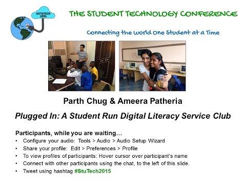 "Parth Chug & Ameera Patheria on ""Plugged In: A Student Run Digital Literacy Service Club"""