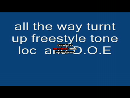 all the way turnt up freestyle
