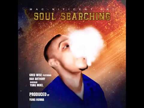 Soul Searching Prod Yung Hunna feat Rah Anthony x Diversid x Yung Mike (Audio)
