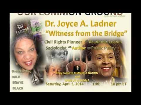 "Dr. Joyce A. Ladner ""Witness From the Bridge"" April 5, 2014  LIVE"