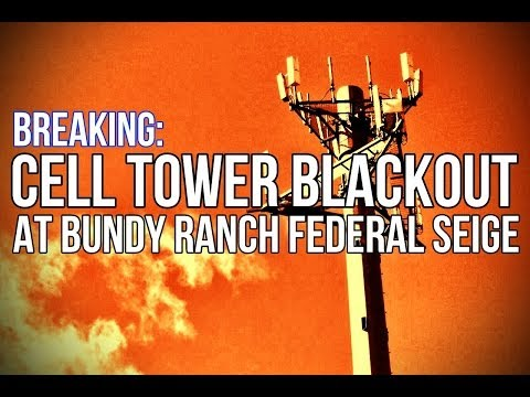 BREAKING: Cell Towers Shut Down at Bundy Ranch Siege
