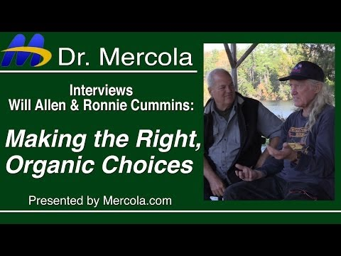 A Talk About Organic Farming with Dr. Mercola, Will Allen and Ronnie Cummins