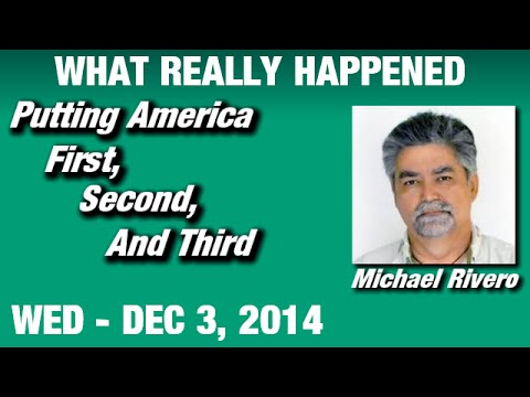 What Really Happened Radio Show: Michael Rivero Wednesday December 3 2014: (Commercial Free Video)