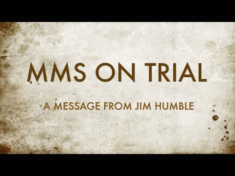 MMS ON TRIAL : A Message from Jim Humble