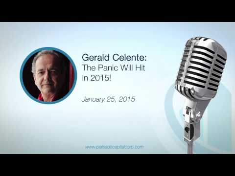 Gerald Celente: The Panic Will Hit in 2015! - 01/25/15