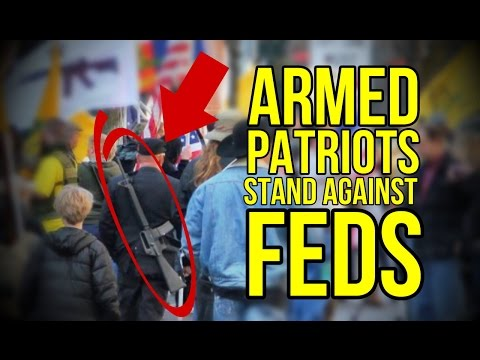 Armed Patriots Stand Against Feds!!!