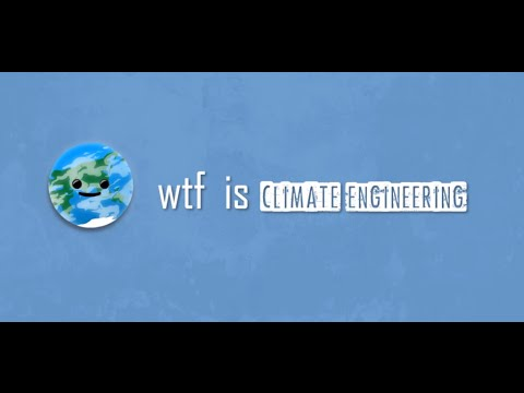 wtf is that: Geo-engineering