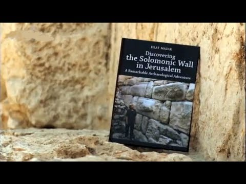 KING SOLOMON'S WALL EXCAVATED