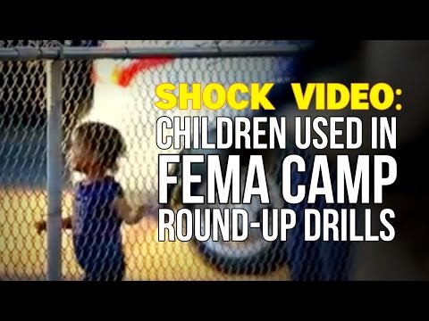 SHOCK VIDEO: Children Used in FEMA Camp Roundup Drills