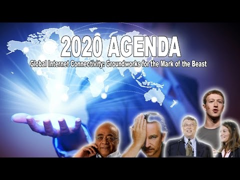 2020 AGENDA: #ConnectTheWorld - Zuckerberg, Gates, Bono and others Building the Mark of the Beast