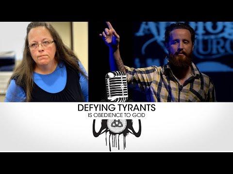 Defying Tyrants is Obedience to God - Sermon - Jeff Durbin #KimDavis