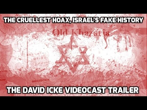 The Cruellest Hoax, Israel's Fake History - The David Icke Videocast