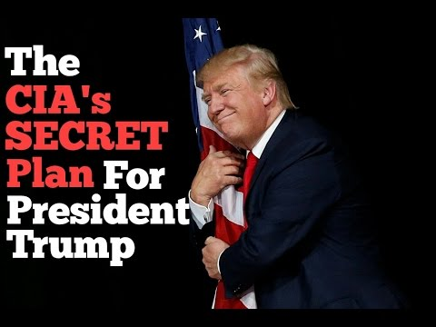 The CIA's SECRET Plan For President Trump
