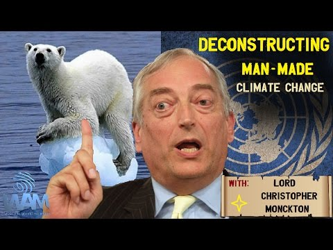 Deconstructing the Man-Made Climate Change Conspiracy With Lord Christopher Monckton