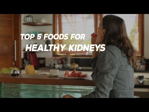 Top 5 Foods For Healthy Kidneys