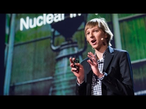 Taylor Wilson: My radical plan for small nuclear fission reactors