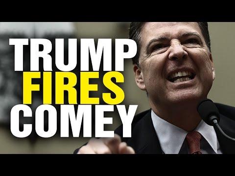 Trump FIRES Comey, Dems go INSANE