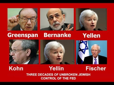 Jewish/Zionist: Federal Reserve Bank The Greatest Scam On Earth