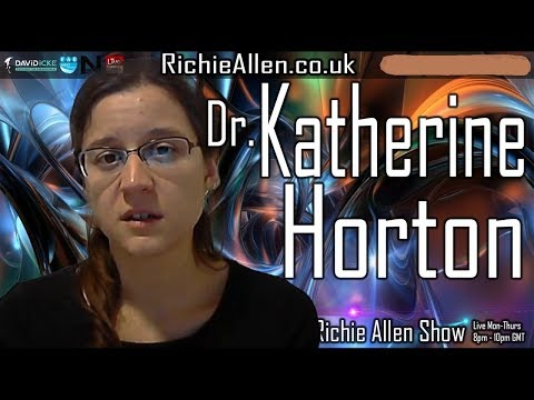 "Katherine Horton: ""Vaccine Damaged Kids Are Targeted By Energy Weapons, Serving Multiple Agendas."""