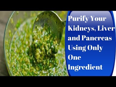 Purify Your Kidneys, Liver and Pancreas Using Only One Ingredient