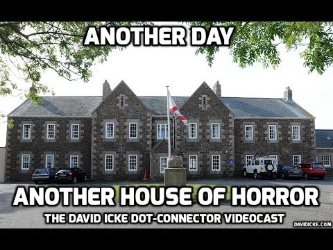 David Icke Videocast - Another Day - Another House of Horror