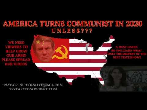 AMERICA Turns COMMUNIST in 2020 UNLESS??