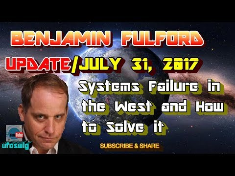 Benjamin Fulford: July 31, 2017